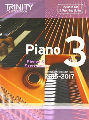 Piano 2015-2017. Grade 3 (with CD) By Trinity College London