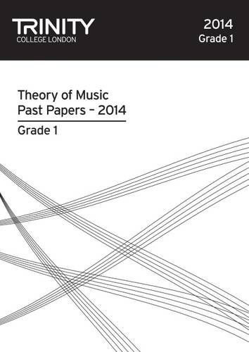 Trinity College London Music Theory Past Papers (2014) Grade 1 By Trinity College London