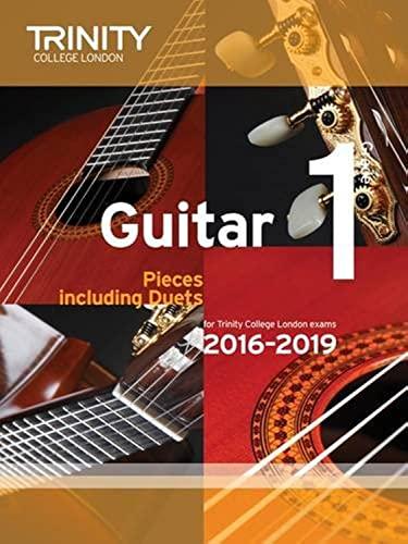 Trinity College London: Guitar Exam Pieces Grade 1 2016-2019 By Trinity College London