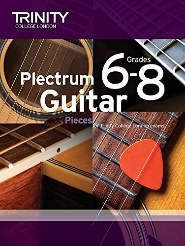 Plectrum Guitar Pieces Grades 6-8 by Trinity College London