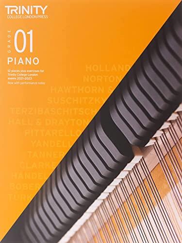 Trinity College London Piano Exam Pieces Plus Exercises 2021-2023: Grade 1 By Trinity College London