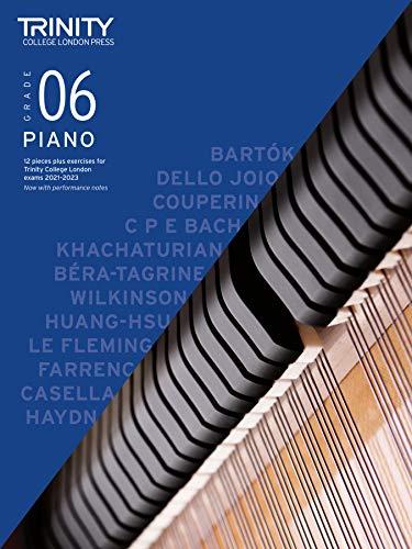 Trinity College London Piano Exam Pieces Plus Exercises 2021-2023: Grade 6 By Trinity College London