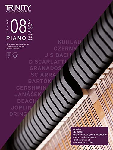 Trinity College London Piano Exam Pieces Plus Exercises 2021-2023: Grade 8 - Extended Edition By Trinity College London
