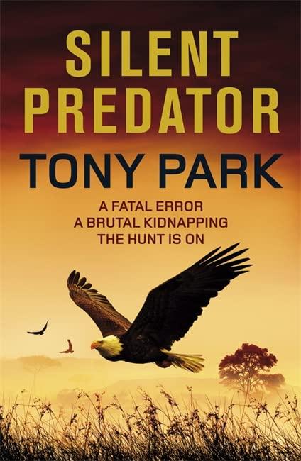 Silent Predator By Tony Park