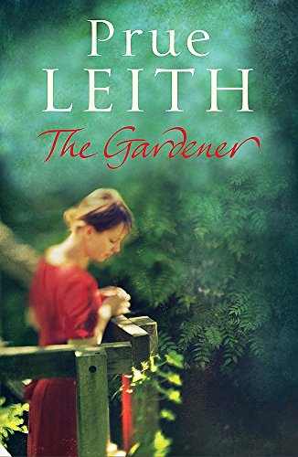The Gardener by Prue Leith