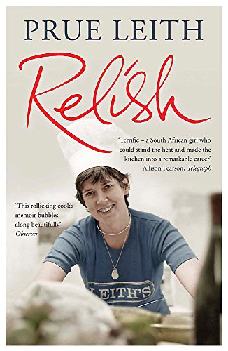 Relish: My Life on a Plate by Prue Leith