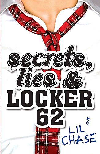 Secrets, Lies and Locker 62 By Lil Chase