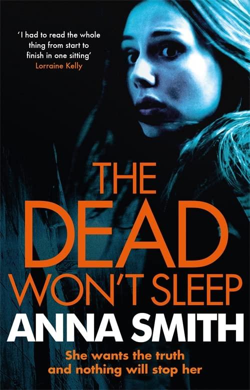 The Dead Won't Sleep by Anna Smith