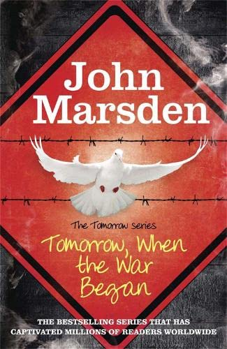 The Tomorrow Series: Tomorrow When the War Began: Book 1 By John Marsden