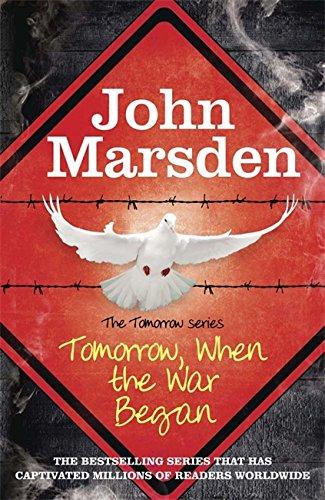 Tomorrow When the War Began by John Marsden