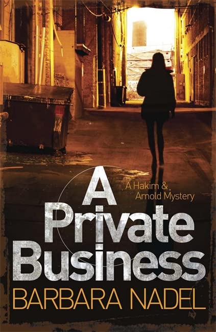 A Private Business By Barbara Nadel