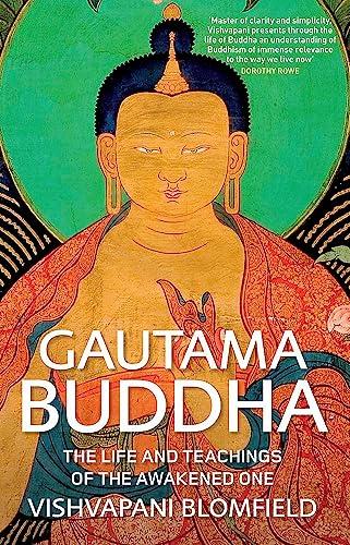 Gautama Buddha von Vishvapani Blomfield