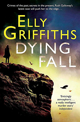 Dying Fall: A Ruth Galloway Investigation by Elly Griffiths