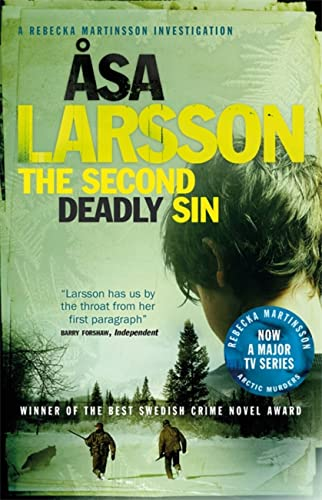 The Second Deadly Sin: Rebecka Martinsson: Arctic Murders – Now a Major TV Series (Rebecka Martinsson 5) By Asa Larsson