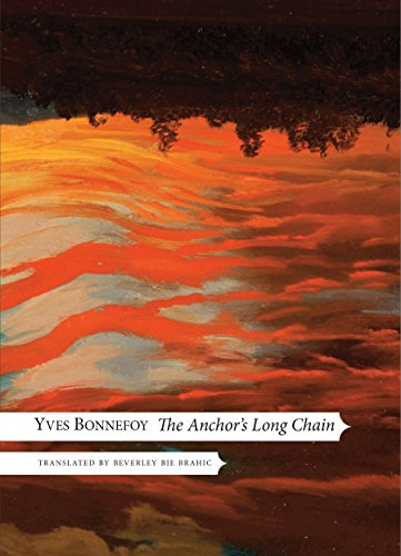 The Anchor's Long Chain by Yves Bonnefoy