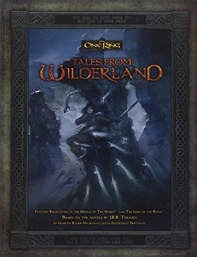 Tales from Wilderland: The One Ring By Gareth Hanrahan
