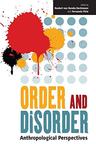 Order and Disorder By Edited by Keebet von Benda-Beckmann