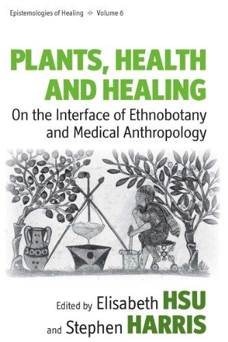 Plants, Health and Healing By Elisabeth Hsu
