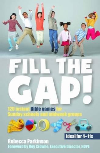 Fill the Gap! By Rebecca Parkinson