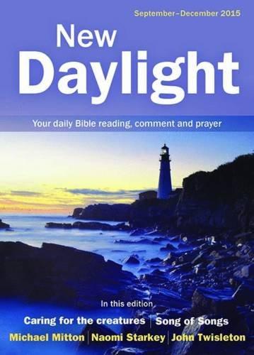 New Daylight September - December 2015 By Edited by Naomi Starkey