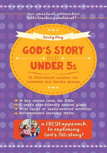God's Story for Under 5s By Becky May