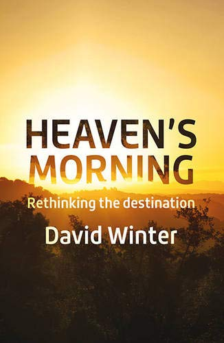 Heaven's Morning By David Winter