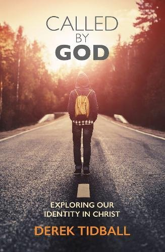 Called by God By Derek Tidball