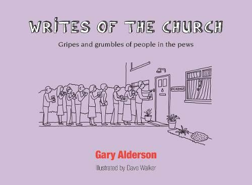 Writes of the Church By Gary Alderson