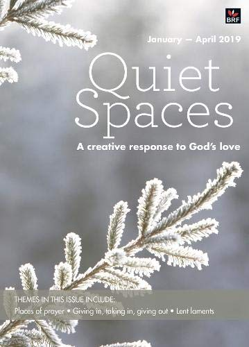 Quiet Spaces January-April 2019 By Sally Smith