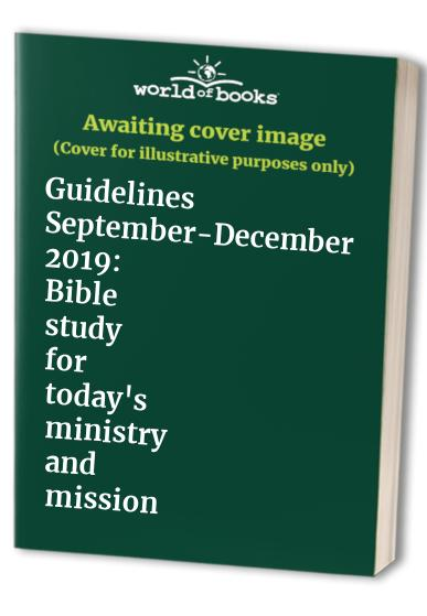 Guidelines September-December 2019 By Edited by Helen Paynter