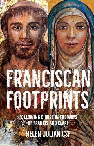 Franciscan Footprints By Helen Julian