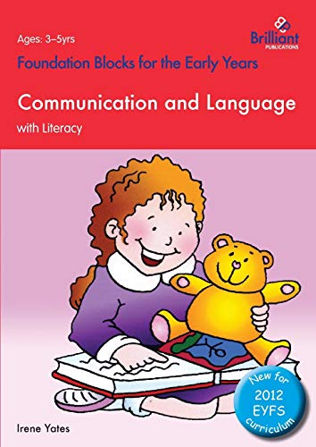 Foundation Blocks for the Early Years - Communication and Language By Irene Yates