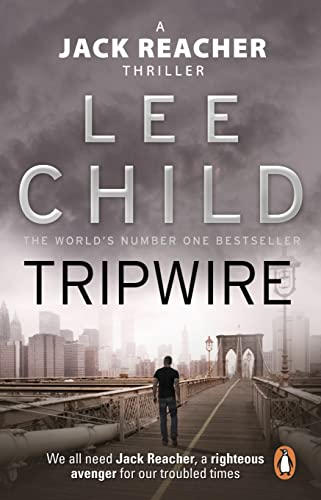 Tripwire: (Jack Reacher 3) By Lee Child