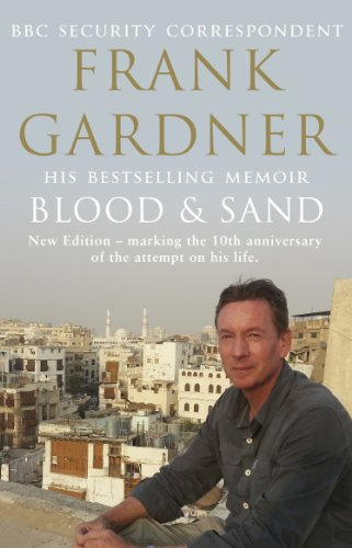 Blood and Sand: 10th Anniversary Edition by Frank Gardner