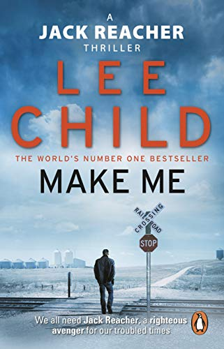 Make Me: (Jack Reacher 20) By Lee Child
