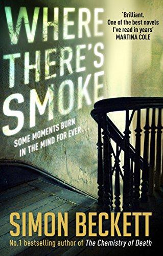 Where There's Smoke by Simon Beckett