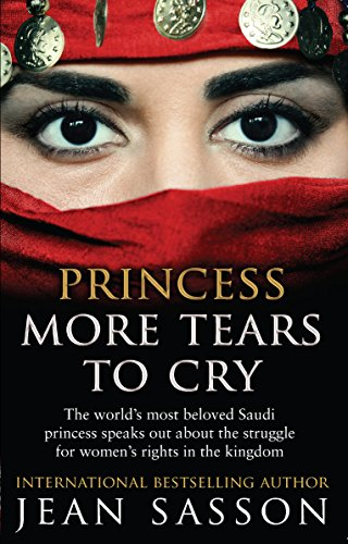Princess More Tears to Cry by Jean Sasson