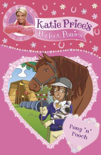 Katie Price's Perfect Ponies: Pony 'n' Pooch By Katie Price