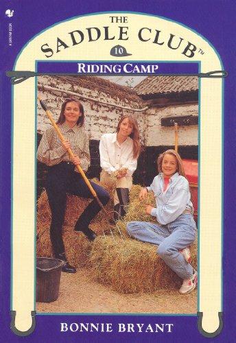 Saddle Club Book 10: Riding Camp by Bonnie Bryant