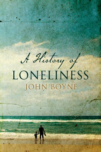A History of Loneliness by John Boyne