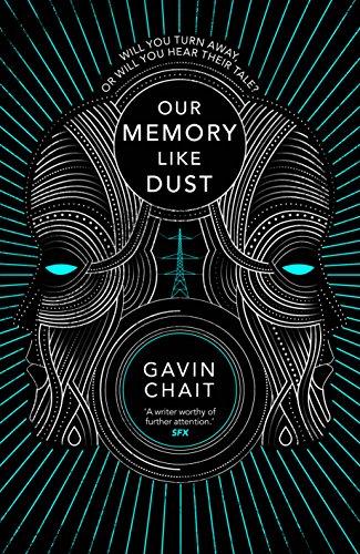 Our Memory Like Dust By Gavin Chait
