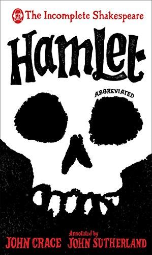 Incomplete Shakespeare: Hamlet By John Crace