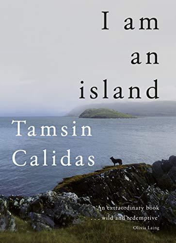 I Am An Island von Tamsin Calidas