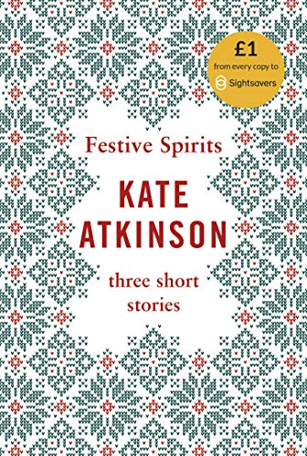 Festive Spirits By Kate Atkinson