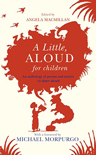 A Little, Aloud, for Children By Angela Macmillan