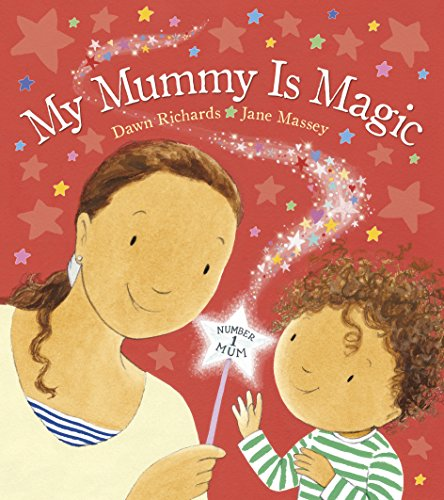 My Mummy is Magic By Dawn Richards