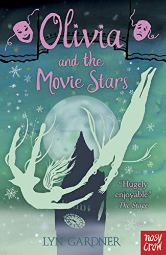 Olivia and the Movie Stars by Lyn Gardner