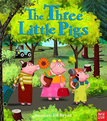 Fairy Tales: The Three Little Pigs By Ed Bryan (Head of Apps Development Creative)