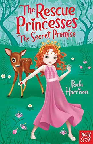 The Rescue Princesses: The Secret Promise by Paula Harrison