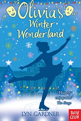 Olivia's Winter Wonderland by Lyn Gardner